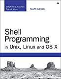 Shell Programming in Unix, Linux and OS X: The Fourth Edition of Unix Shell Programming (Developer's Library) (English Edition)