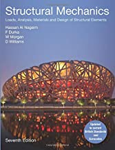 Structural Mechanics: Loads, Analysis, Materials and Design of Structural Elements (7th Edition)