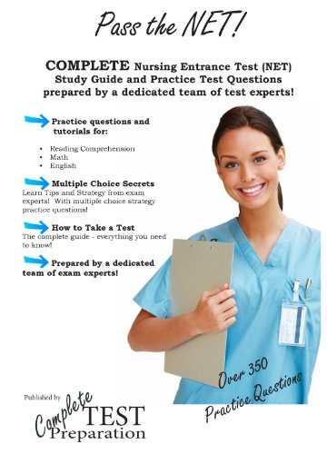 Pass the NET: Nursing Entrance Test Study Guide and Practice Tests (English Edition)