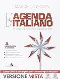 L'agenda di italiano. Grammatica e scrittura-Comunicazione e lessico-L'agenda delle competenze. Con e-book. Con espansione online. Per le Scuole superiori (il coperchio può variare)