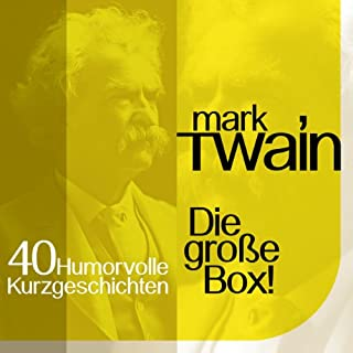 Mark Twain: 40 humorvolle Kurzgeschichten Titelbild