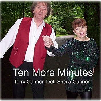 Ten More Minutes (feat. Sheila Gannon)