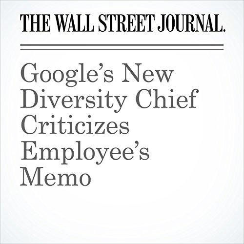 Google's New Diversity Chief Criticizes Employee's Memo copertina