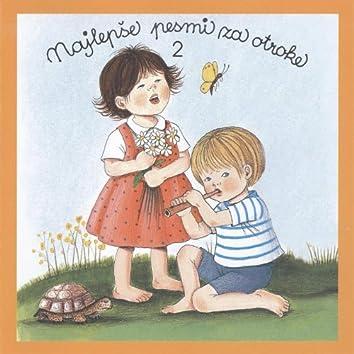 Najlepse pesmi za otroke 2