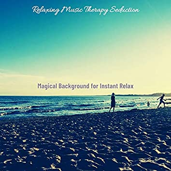 Magical Background for Instant Relax