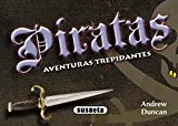 Piratas (Aventuras trepidantes)