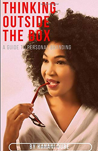 Thinking Outside The Box: A guide to personal branding (Discover Yourself, Band 1)
