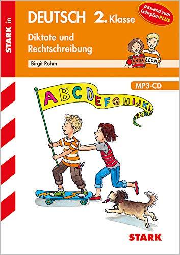STARK Training Grundschule - Diktate und Rechtschreibung 2. Klasse