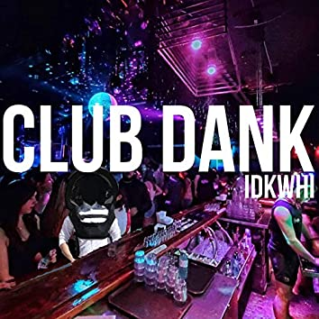 Club Dank