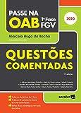 Passe na OAB - 1a. fase FGV - Questoes Comentadas - 11a. ed. - 2020 (Em Portugues do Brasil)