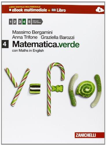 Matematica.verde. Con Maths in english. Per le Scuole superiori. Con e-book. Con espansione online (Vol. 4)