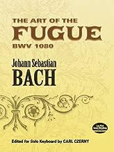 The Art of the fugue bwv 1080: وتحريرها لهاتف بمفرده لوحة المفاتيح من Carl czerny (Dover موسيقى البيانو)