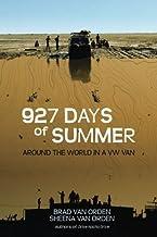 927 Days of Summer (Drive Nacho Drive) (Volume 2) by Brad Van Orden (2015-05-08)