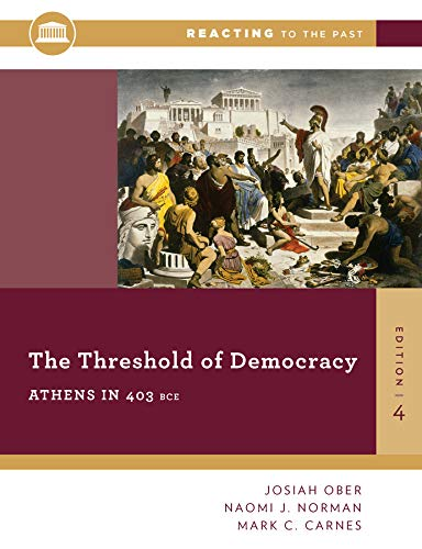The Threshold Of Democracy: Athens in 403 B.C. (Reacting to the Past)
