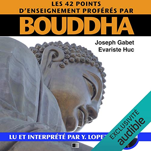 Couverture de Les 42 points d'enseignements proférés par Bouddha