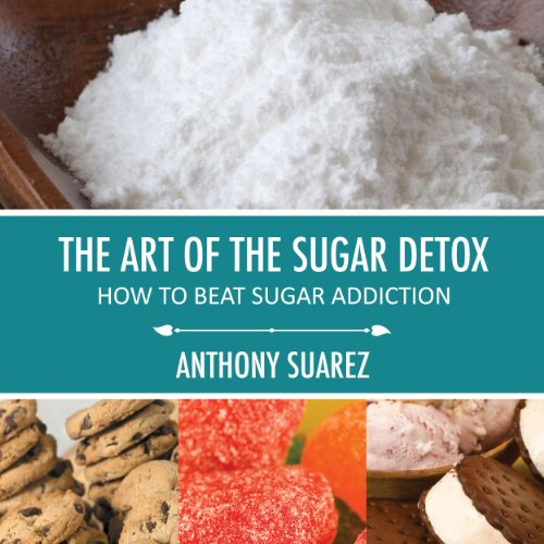 The Art of the Sugar Detox audiobook cover art