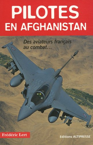 Download Pilotes En Afghanistan (Histoires Authentiques) (French Edition) 