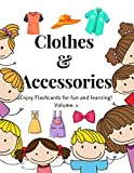 Clothes and Accessories Flashcards (Volume.1) : Flashcards of clothes and accessories for Kids and Preschools for Learning & Skill Development (English Edition)