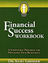 Financial Success Workbook: A Scriptural Program For Managing Your Resources