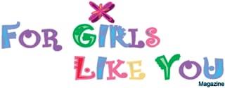 For Girls Like You Magazine