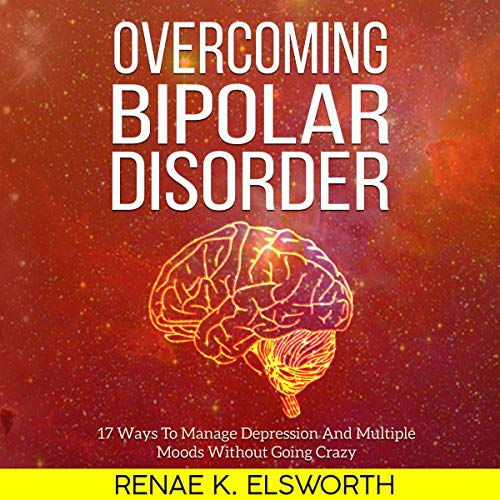 Overcoming Bipolar Disorder audiobook cover art