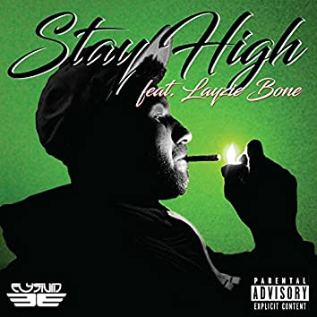 Stay High (feat. Layzie Bone)