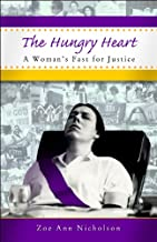 The Hungry Heart ~ A Woman's Fast for Justice