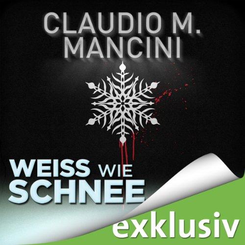 Weiß wie Schnee (Winterthriller) Titelbild