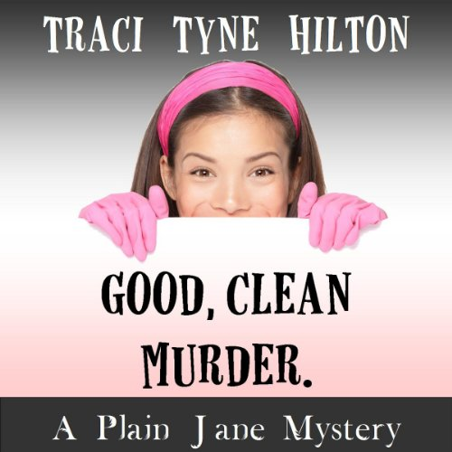 Good, Clean, Murder audiobook cover art
