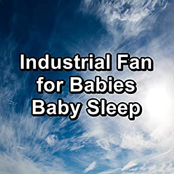 Industrial Fan for Babies Baby Sleep