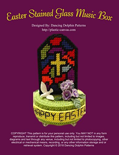 Easter Stained Glass Window Music Box: Plastic Canvas Pattern (English Edition)