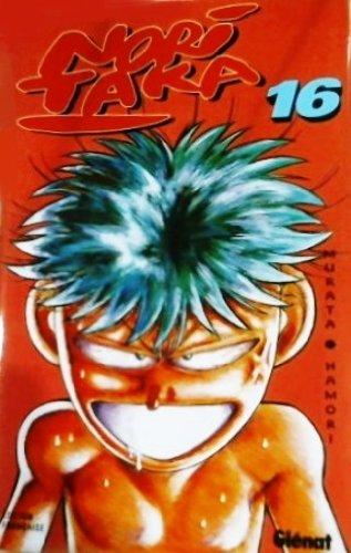 Nori Taka, le roi de la baston ! , tome 16