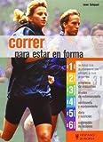 Correr para estar en forma (Spanish Edition) by Sean Fishpool (2009-10-01)