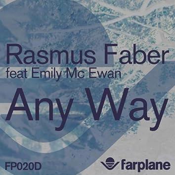 Any Way (feat. Emily McEwan)