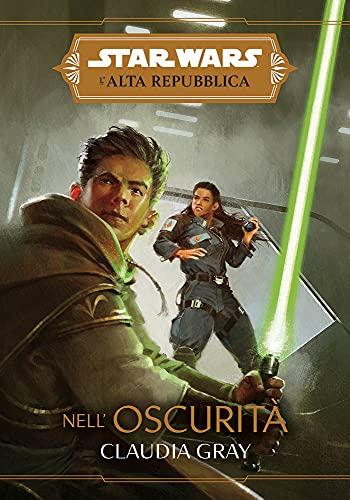 Nell'oscurità. L'Alta Repubblica. Star Wars