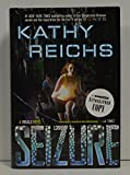 KATHY REICHS signed 'Seizure: A Virals Novel' (Hardcover) Book FIRST EDITION