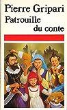 Patrouille du conte (la)