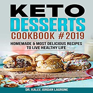 Keto Desserts Cookbook #2019 audiobook cover art