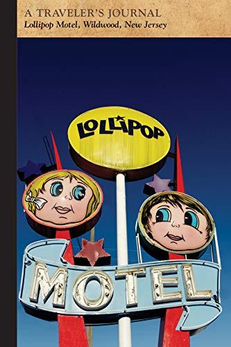 Lollipop Motel, Wildwood, New Jersey: A Traveler