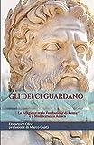 Gli Dei ci guardano: La Religione tra la fondazione di Roma e il Mediterraneo antico