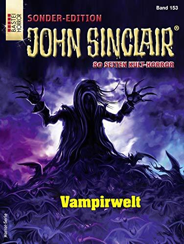 John Sinclair Sonder-Edition 153 - Horror-Serie: Vampirwelt