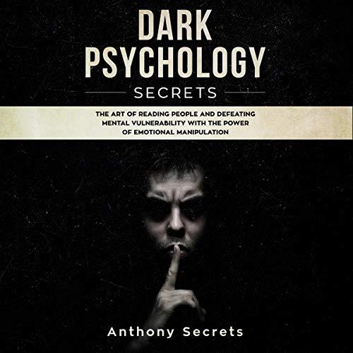 Couverture de Dark Psychology Secrets