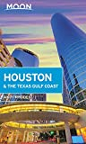 Moon Houston & the Texas Gulf Coast (Travel Guide)