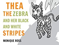 Thea the Zebra and her Black and White Stripes