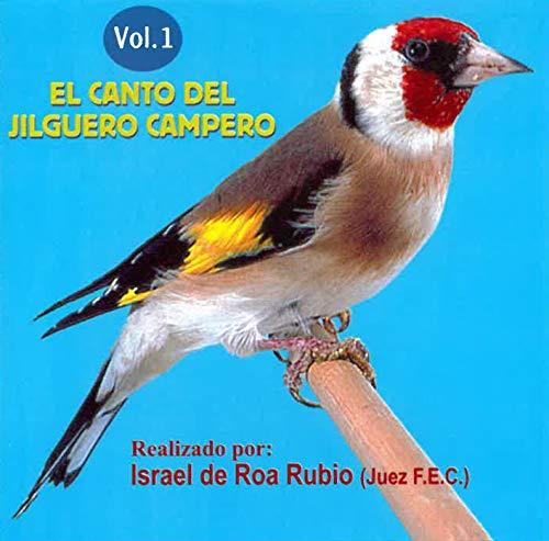 El Canto Del Jilguero Campero - Volumen 1