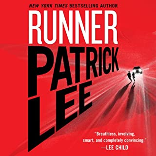 Runner     A Sam Dryden Novel, Book 1              Written by:                                                                                                                                 Patrick Lee                               Narrated by:                                                                                                                                 Raul Esparza                      Length: 8 hrs and 34 mins     4 ratings     Overall 4.3