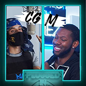 CGM x Fumez The Engineer - Plugged In Freestyle