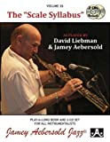 Vol. 26, The Scale Syllabus as played by David Liebman & Jamey Aebersold (Book & CD Set) (Jazz Play-A-Long for All Instrumentalists)