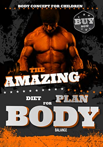 The Amazing Diet Plan For Body Balance (English Edition)