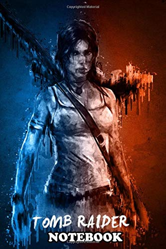 """Notebook: Tomb Raider , Journal for Writing, College Ruled Size 6"""" x 9"""", 110 Pages"""